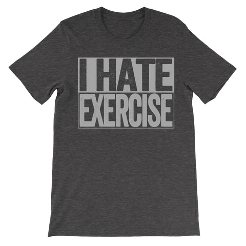 shirt that says i hate exercise
