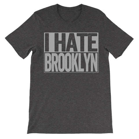 shirt that says i hate brooklyn