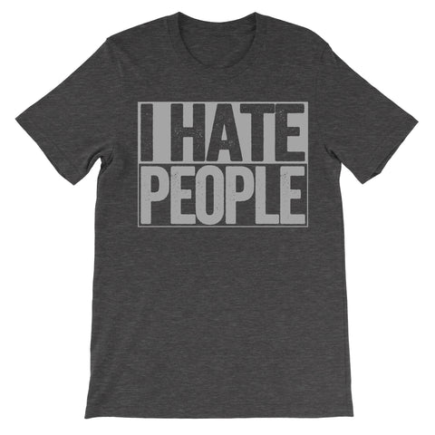 shirt that says i hate people dark grey shirt