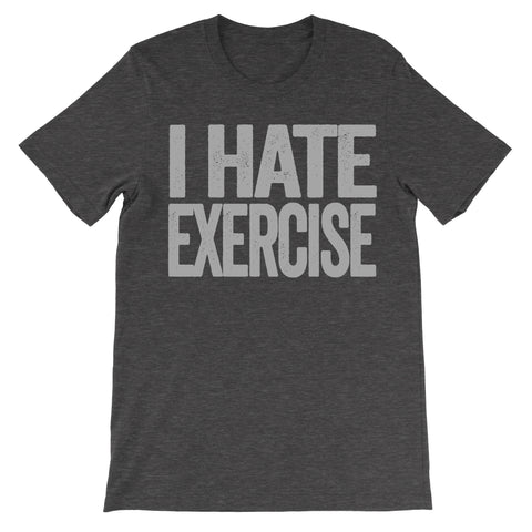 i hate exercise shirt