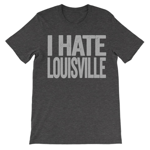 i hate louisville tshirt