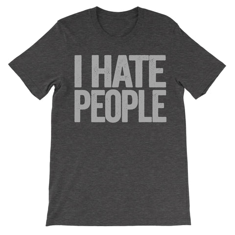 i hate people dark grey tshirt