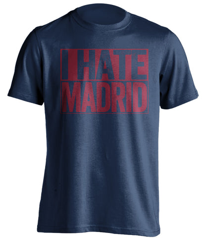 I Hate Madrid FC Barcelona blue TShirt