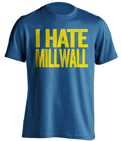 i hate millwall leeds united fan blue shirt