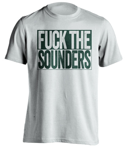 cheap for discount 9d6e6 79701 FUCK THE SOUNDERS - Portland Timbers T-Shirt - Box Design
