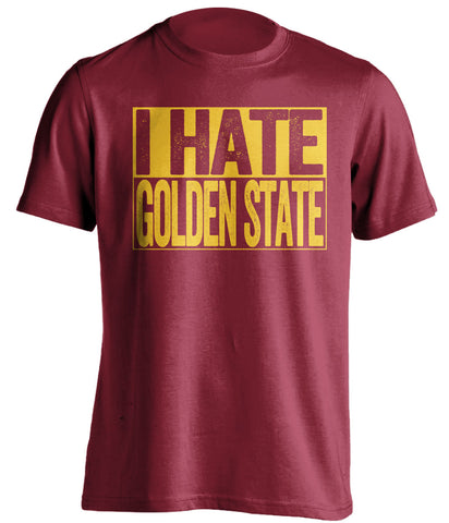 cleveland cavaliers red shirt i hate golden state gold text
