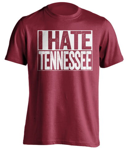 I Hate Tennessee Alabama Crimson Tide red TShirt