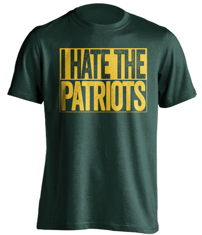 i hate the patriots green bay packers shirt