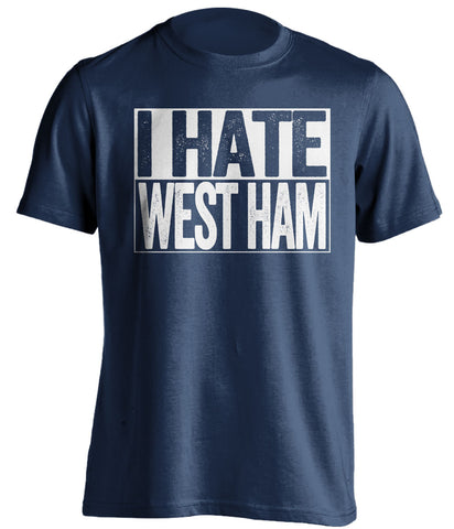 i hate west ham millwall fc tshirt