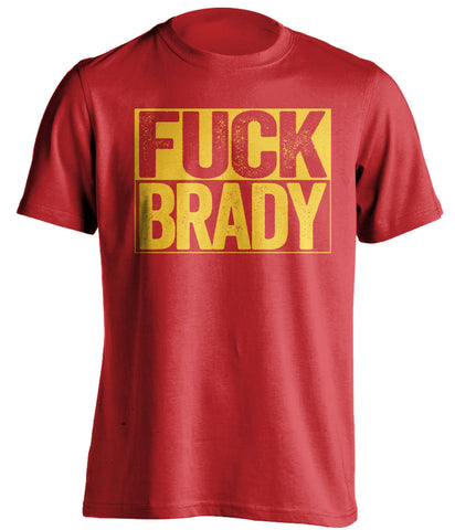 fuck brady red and gold tshirt uncensored