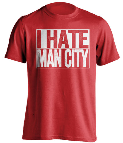 I Hate Man City Manchester United FC red TShirt