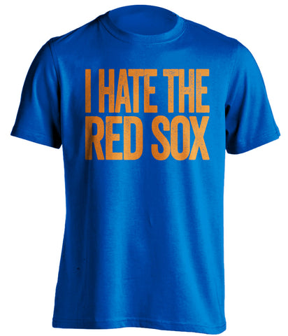 i hate the red sox ny mets blue shirt
