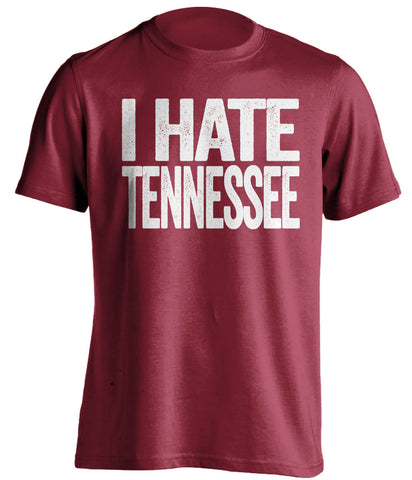 I Hate Tennessee Alabama Crimson Tide red Shirt