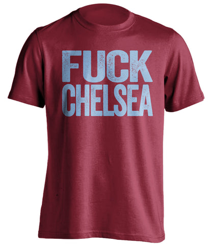 FUCK CHELSEA West Ham United FC red Shirt