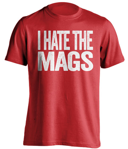 I Hate The Mags Sunderland AFC red Shirt