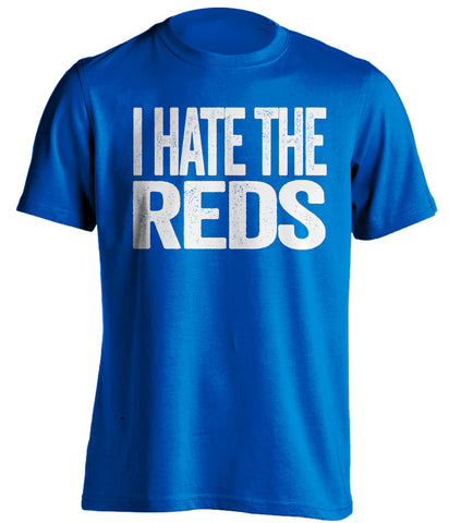 i hate the reds everton fan blue tshirt