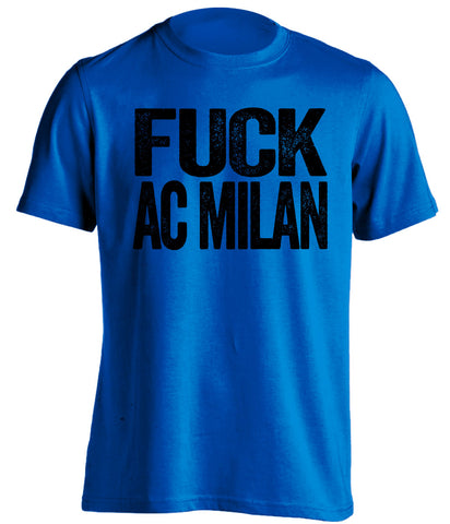 fuck ac milan inter fan blue shirt uncensored