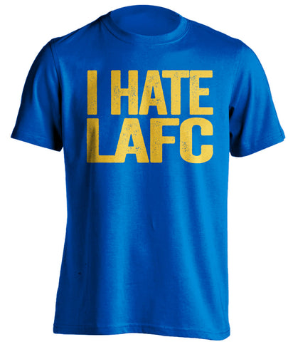 i hate lafc los angeles football club la galaxy derby shirt