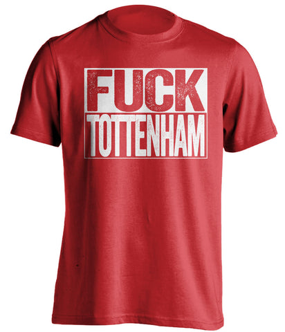 FUCK TOTTENHAM Arsenal FC red TShirt