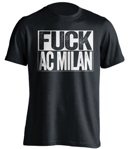 fuck ac milan black and white tshirt uncensored