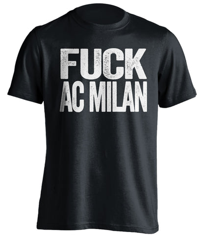 fuck ac milan juve fan black shirt uncensored