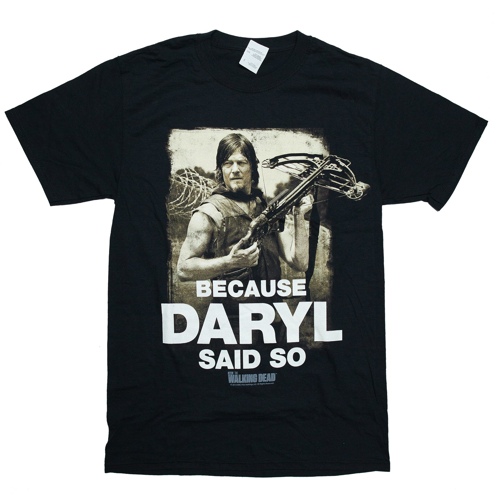 The Walking Dead Daryl Dixon BECAUSE DARYL SAID SO T Shirt