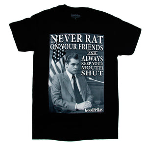 Goodfellas Never Rat On Your Friends T-Shirt