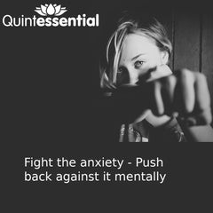 fight back against the anxiety