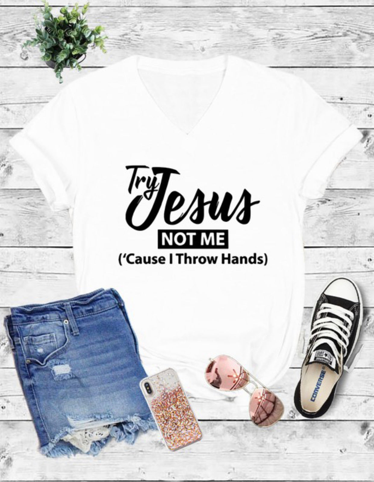 Try Jesus Not Me T-Shirt - Aundrea Love Boutique