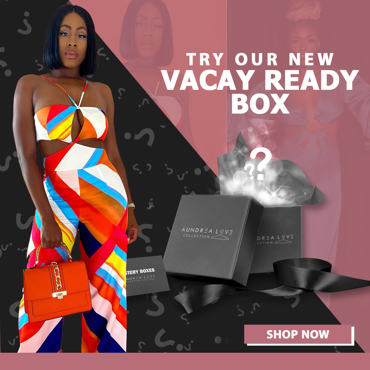 Vacay Ready Box - Aundrea Love Collection