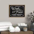 Stratton Home Decor Wash and Fold Laundry Sign Wall Decor