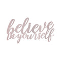 Stratton Home Decor Believe in Yourself Metal Wall Art