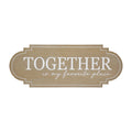 Stratton Home Decor Together Is My Favorite Place Wood Wall Art
