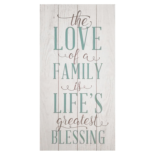 """The love of a family is a life's greatest blessing"" Wall Art"
