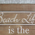 Beach Life is the Best Life Wall Art