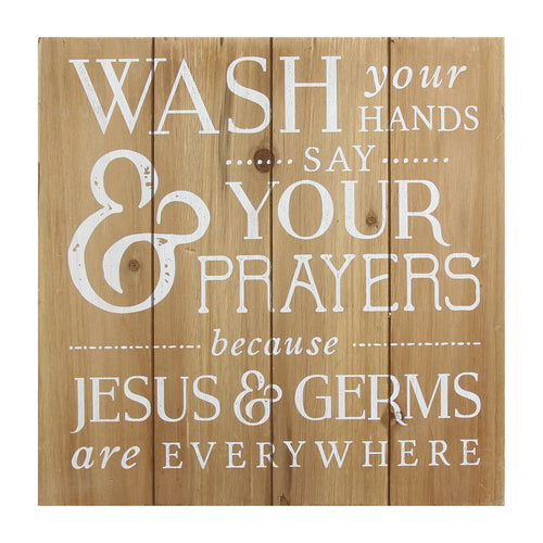 Wash Your Hands, Say Your Prayers Bath Wall Art