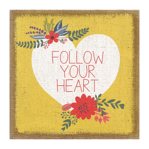 """Follow Your Heart"" Burlap Wall Art"