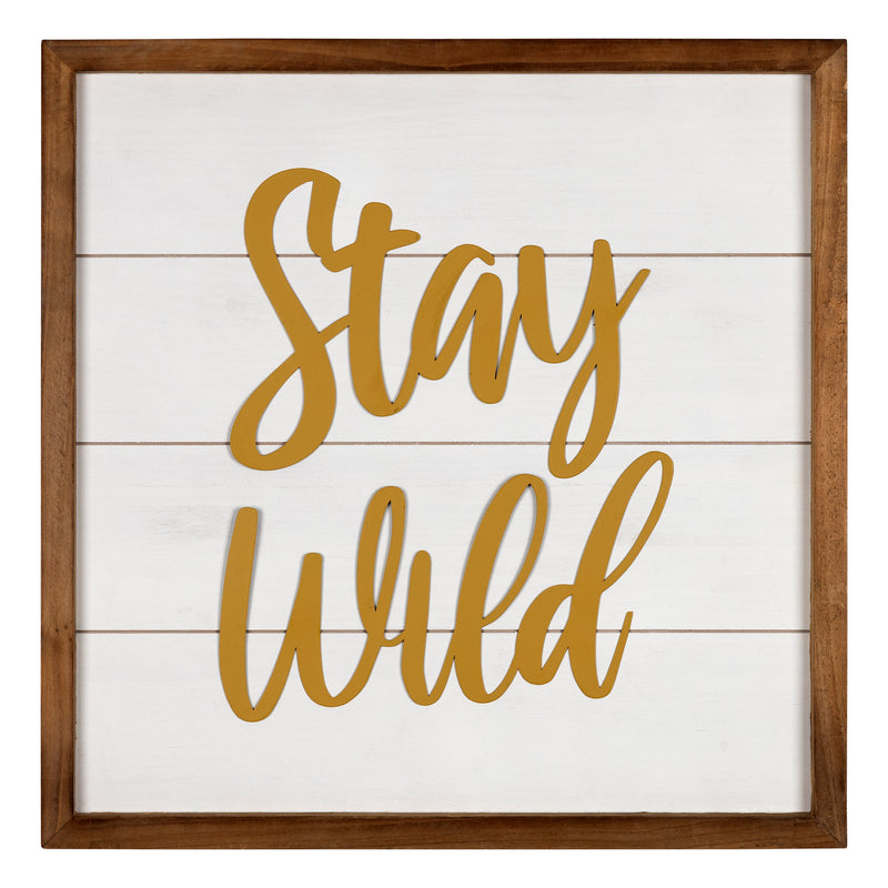 Stratton Home Decor Stay Wild Wall Art