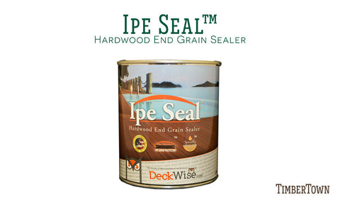DeckWise Ipe End Grain Sealer