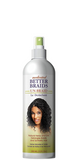 Medicated Better Braids - Un-Braid 12 fl oz