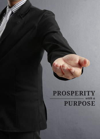 Prosperity With a Purpose