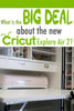 New Cricut Explore Air 2: Tips and Features