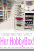 Upgrade Your Her HobbyBox