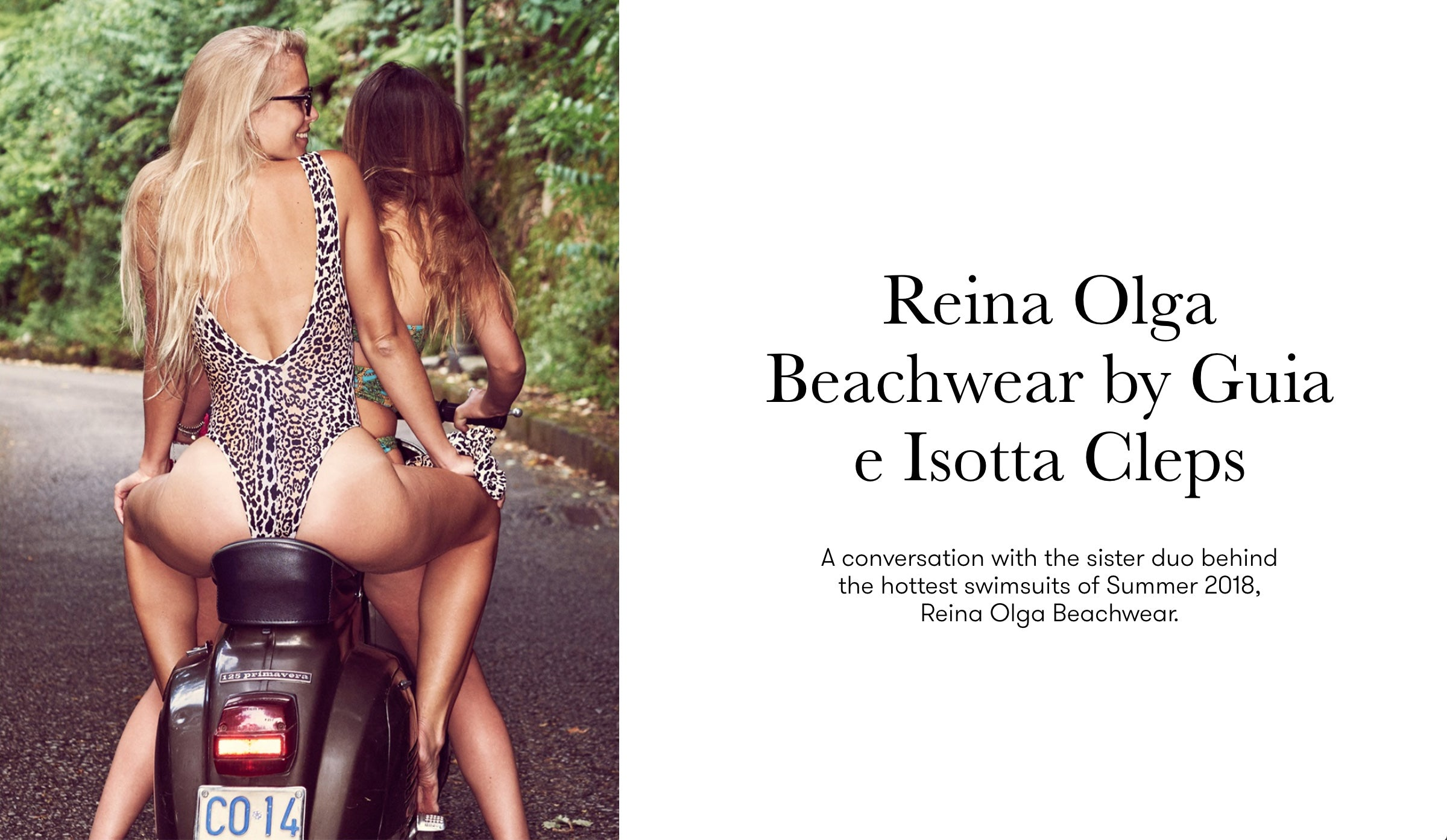 270be6ade5d1c How did the idea of Reina Olga come about  And why did you decide to focus  on swimwear
