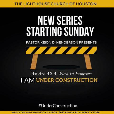 #UnderConstruction Sermon Series