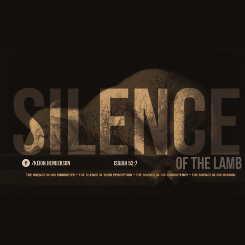 Silence of The Lamb #FindingJesus  | @PastorKeion Henderson  (mp3)