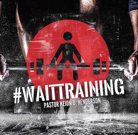 #WaitTraining Pt 1 (mp3)
