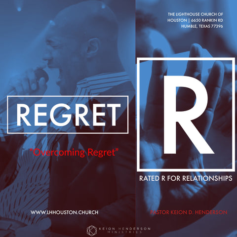Regret #RatedR for Relationships