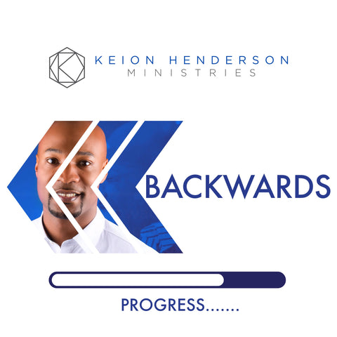 Backwards Progress #GetOut Series (MP3)