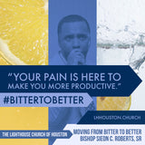 From Bitter to Better #GetOut Series (MP3)